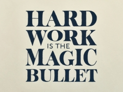 hard-work-is-the-magic-bullet_1x